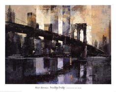 sighh im so ready! Title: Brooklyn Bridge  Artist: Marti Bofarull