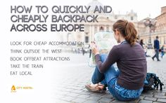 How To Quickly And Cheaply Backpack Across Europe