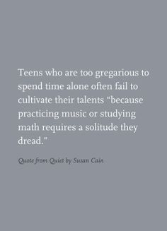 Quote from Quiet by Susan Cain
