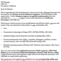 Sample IT Cover Letter Examples / Templates - Software Engineer Cover Letter Software Engineer Cover Letter Example XYZ (Senders Address) 13 April 2009 HR Manager ABC Ltd (Company's Address) Dear Sir/Madam This is regarding the job advertisement i came across in the  National newspaper for the...