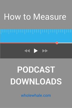 Wondering how to measure #podcast downloads? We've got answers! www.wholewhale.com/tips/measure-podcast-downloads/