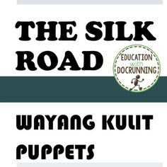 Silk Road: Shadow Puppets (Wayang Kulit) from Indonesia