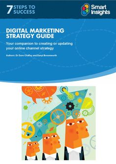 Digital marketing strategy advice - Smart Insights Digital Marketing -- A good resource for small to medium sized businesses to plan and manage their own digital strategy Digital Marketing Strategy, Social Marketing, Marketing Plan, Internet Marketing, Marketing Approach, Online Marketing Strategies, Online Training Courses, Interactive Learning, Digital Technology