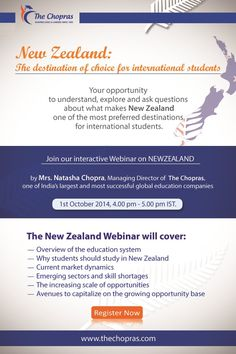 Get ready for The Chopras #Webinar on study in New-Zealand which is a few days away. The Webinar tell you why the country has become one of the most-sought after destinations for international studies. It will help you to understand the education system of the country and its emerging sectors. Register Now: http://lnkd.in/bcnspT6 Webinar Topic: Why New Zealand is being preferred by the International students as their educational destination. Limited FREE Seats!