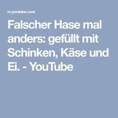 Falscher Hase mal anders: gefüllt mit Schinken, Käse und Ei. - YouTube