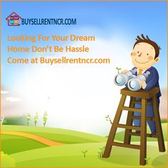 Looking for Property? Buy, Sell or Rent a property at buysellrentncr.com