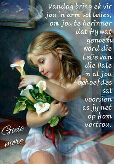Good Morning Rainy Day, Morning Wish, Good Morning Quotes, Evening Greetings, Afrikaanse Quotes, Goeie Nag, Goeie More, Special Quotes, Day Wishes