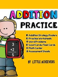 A Big Bundle of Addition Worksheets and Strategy Posters Here are print and ready-to-go addition worksheets in more than ten formats covering addition to 10.