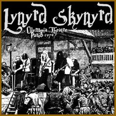 ~ 1974 | rock rare collection fetish: LYNYRD SKYNYRD - Olympia Theatre Paris ...
