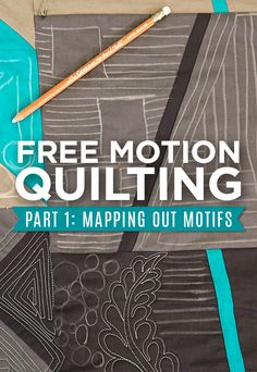 Free Motion Quilting: Mapping Out Motifs - Man Sewing Quilting For Beginners, Quilting Tips, Quilting Tutorials, Longarm Quilting, Quilting Board, Quilting Projects, Sewing Projects, Free Motion Quilting, Free Motion Embroidery