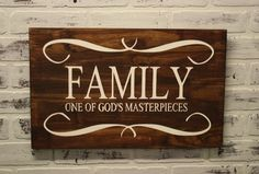 Wooden Family sign, One of Gods Masterpeices wooden sign.