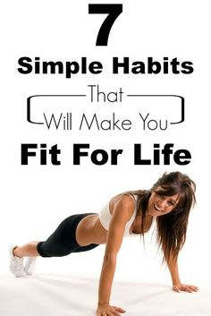 Skin Care And Health Tips 7 Simple Habits That Will Make You Fit For Life