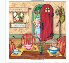 Goldilocks and the Three Bears - Mary Engelbreit's Nursery Tales: A Treasury of Children's Classics Elf Dance, Goldilocks And The Three Bears, 3 Bears, Jack And The Beanstalk, Mary Engelbreit, Little Red Hen, Children's Book Illustration, Fairy Tales, Artsy
