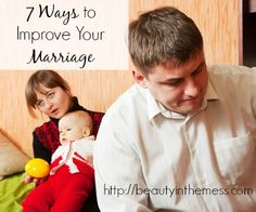 7 Ways to Improve Your Marriage - Beauty in the Mess