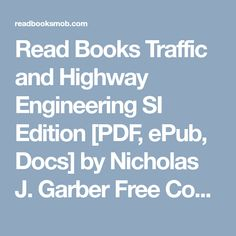 Read Books Traffic And Highway Engineering Si Edition Pdf Epub Docs By