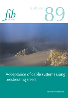 Acceptance of stay cable systems using prestressing steels (PDF) fib Bulletins No. Acceptance of stay cable systems using prestressing steels. pages, ISBN March - PDF format