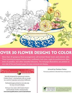 Creative Haven Beautiful FLOWER ARRANGEMETNS Coloring Book Ӂ ABOUT THIS BOOK Ӂ Welcome to Dover Publications