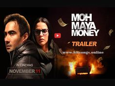 Moh maya money movie  | Moh maya money is upcoming movie, release date 11th November 2016 |