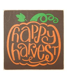 Love this 'Happy Harvest' Wall Sign on #zulily! #zulilyfinds
