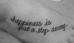 Love this quote and how this is on the foot. SO cute! I AM GETTING THIS!!