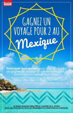 Gagnez un voyage pour 2 au Mexique  avec Bouclair Maison.