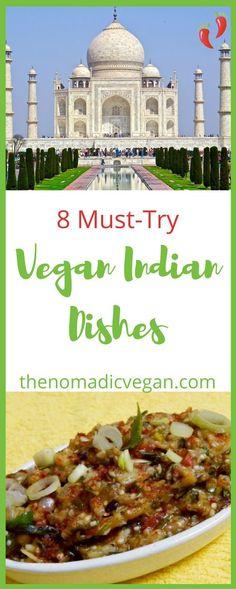 8 Vegan Indian Dishe