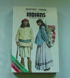 Indians of North America by Geoffrey Turner 1980 Paperback Book
