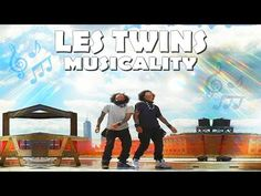 ♡ LES TWINS ♫ THEIR MUSICALITY ♡