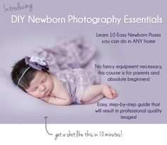 DIY Newborn Photography Essentials, DIY Newborn Photography Tutorials and Tips