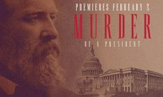Murder of A President The extraordinary story of James Garfield and his assassination.