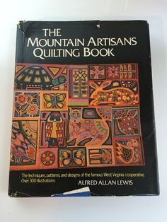 The Mountain Artisans #Quilting Book #WestVirginia #Cooperative 1970s American Crafts European Applique Projects and More at #SoaringHawkVintage on #Etsy #quiltingarts #americana #crafting #madeinWV #WV