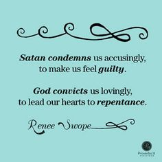 """Satan condemns us accusingly, to make us feel guilty. God convicts us lovingly, to lead our hearts to repentance."" - Renee Swope // Do you need to experience God's loving acceptance? If so CLICK to read the rest of Renee's devotion."