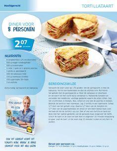 Deze moet je echt een keer gemaakt en gegeten hebben..FANTASTISCH!! Tortillataart - Lidl Nederland Dutch Recipes, Low Carb Recipes, Baking Recipes, I Love Food, Good Food, Yummy Food, Tasty, Buffet, Healthy Recepies
