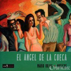 MARIO ROJAS - El Angel de la Cueca