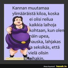 Aloittaa päiväsi hymy! Haha Funny, Lol, Sarcastic Humor, Bujo, Everything, Family Guy, Memes, Quotes, Books