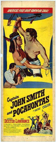 Captain John Smith and Pocahontas (1953)Stars: Anthony Dexter, Jody Lawrance, Alan Hale Jr., Robert Clarke, Stuart Randall, Douglass Dumbrille ~ Director: Lew Landers
