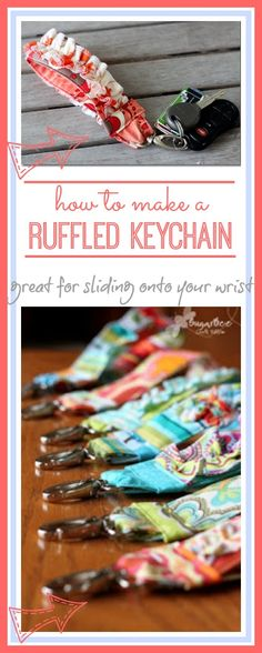 here's a great tutorial on how to make a Ruffled Keychain Fabric Key Fob ~ LOVE this!!  Sugar Bee Crafts