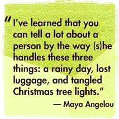 I've learned that you can tell a lot about a person by the... | Maya Angelou Picture Quotes | Quoteswave