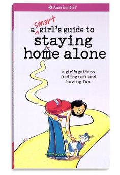 A Smart Girl's Guide to Staying Home Alone (American Girl) by Dottie Raymer et al., http://www.amazon.com/dp/1593694873/ref=cm_sw_r_pi_dp_MC07tb1CA5QMK