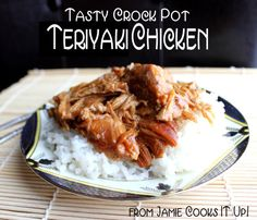 Teriyaki Chicken in the Crock Pot from Jamie Cooks It Up! Low 7 hrs