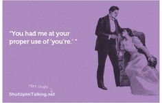 Love this! :)  7 #Hysterical Quotes for Grammar Nazis ...