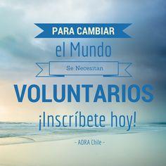 Seas tu un voluntario también. ¡Inscríbete hoy! - www.adra.cl
