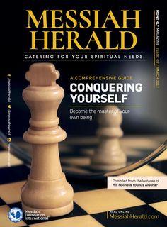 The Messiah Herald Issue 02 Mar 2017 Spiritual Needs, Spiritual Growth, Devine Love, Spiritual Teachers, Soul Food, Qoutes, Spirituality, Knowledge, Acceptance