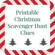 Printable Christmas scavenger hunt clues for present finding fun - fun for tweens and teens ***Free**** Holiday Games, Christmas Party Games, Christmas Activities, Christmas Printables, Christmas Traditions, Holiday Fun, Holiday Ideas, Christmas Birthday, 21st Birthday
