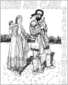 Coloring pages--Sacagawea, Hidatsa Warrior, Lewis & Clark, Map of t ...