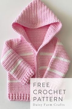 Crochet Baby Patterns Free Crochet Pattern - Pink Single Crochet Baby Sweater - Thank you loyal Daisy Farm Crafters for being so patient with me as it took me three years to update… Crochet Baby Sweater Pattern, Crochet Baby Sweaters, Crochet Baby Jacket, Baby Sweater Patterns, Crochet Baby Clothes, Baby Knitting Patterns, Afghan Patterns, Crochet Toddler Sweater, Free Knitting