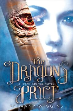 #CoverReveal: The Dragon's Price - Bethany Wiggins