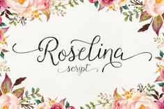 Roselina Script (40% Off) ~ Script Fonts on Creative Market