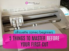 Silhouette CAMEO Beginners Tutorials: 5 Things to Master Before Your First Cut (Silhouette School) Silhouette Cameo 2, Silhouette Cameo Tutorials, Silhouette America, Silouette Cameo Projects, Silhouette School Blog, Silhouette Cutter, Silhouette Machine, Silhouette Projects, Silhouette Design
