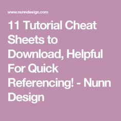 11 Tutorial Cheat Sheets to Download, Helpful For Quick Referencing! - Nunn Design